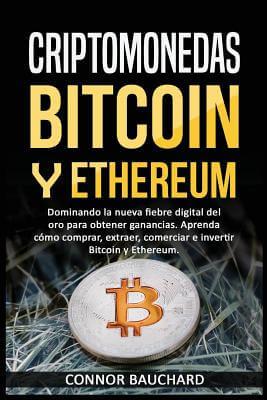 Criptomonedas. Bitcoin y Ethereum