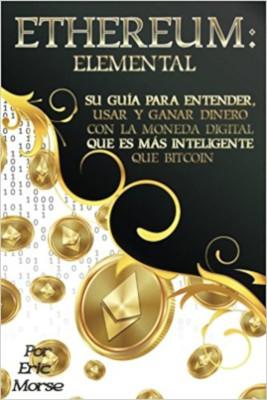 Ethereum. Elemental ebook libro español