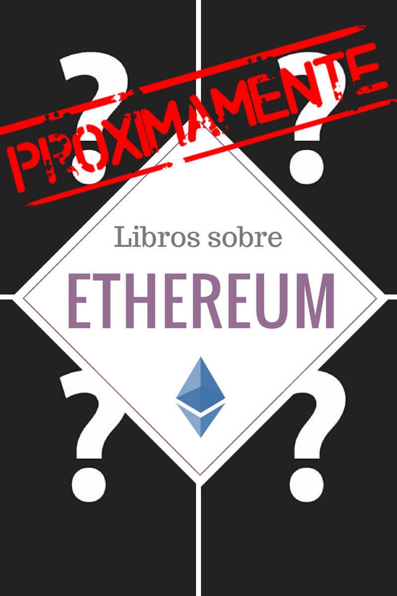 proximamente libros ethereum