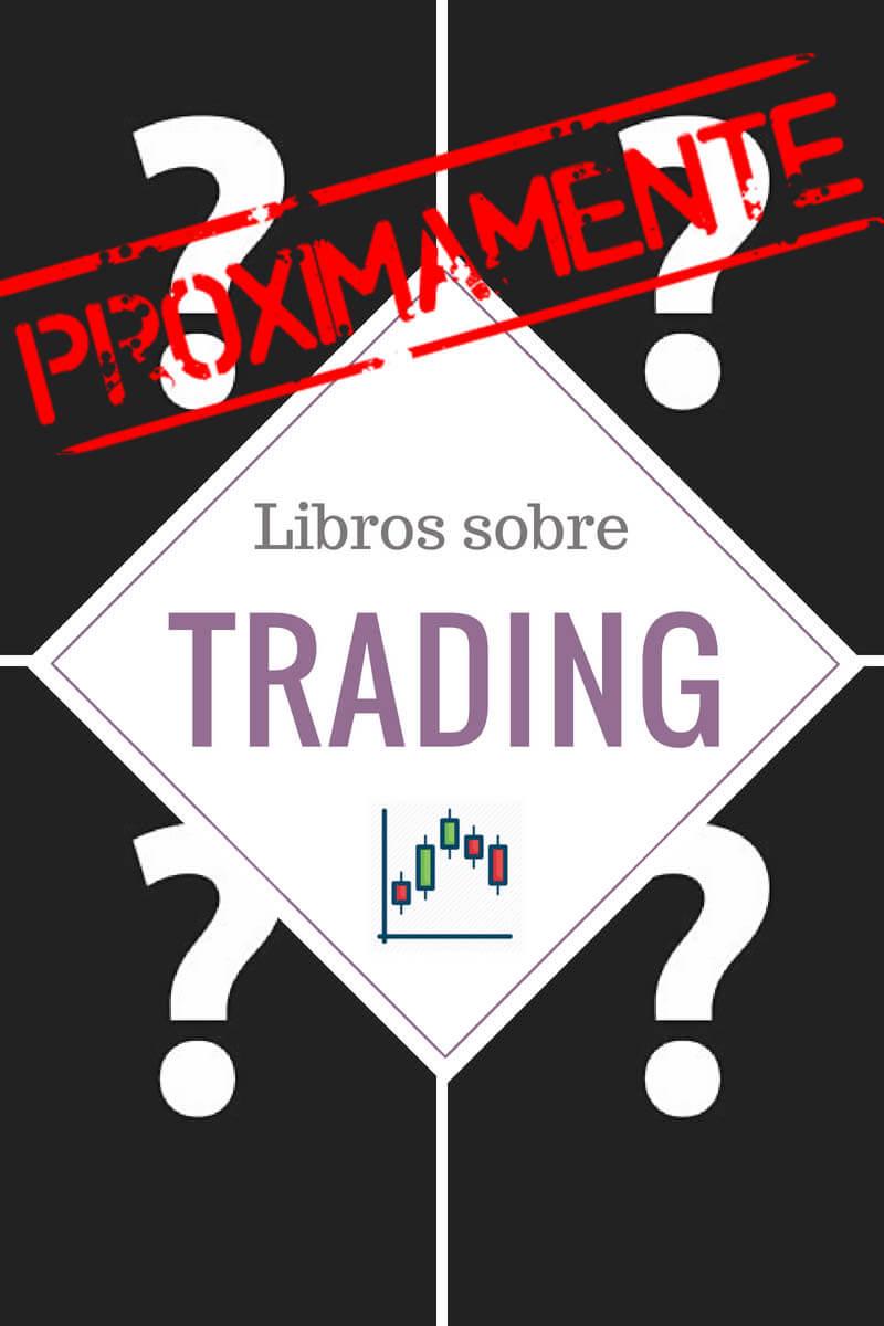 proximamente libros trading